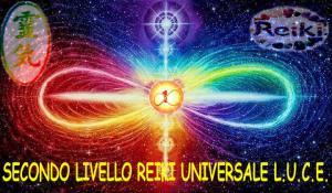 SECONDO LIVELLO REIKI UNIVERSALE LUCE
